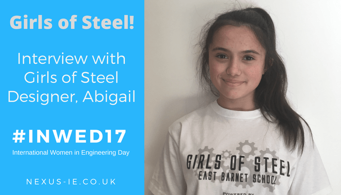 International Women in Engineering Day: Interview Girls of Steel Designer, Abigail