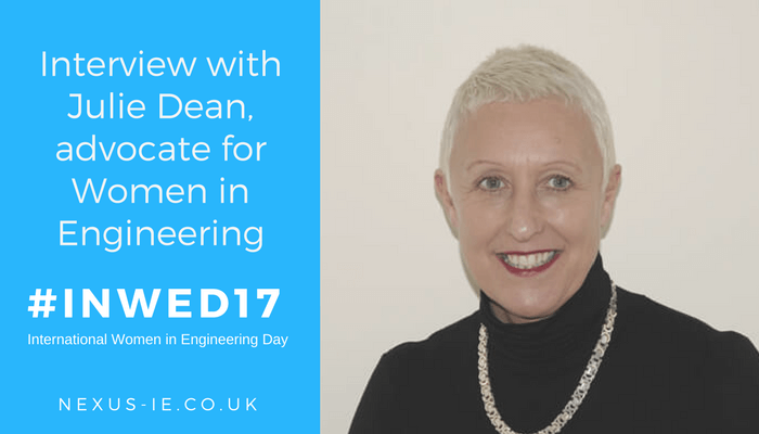 International Women in Engineering Day: Interview with Julie Dean MD of Nexus IE