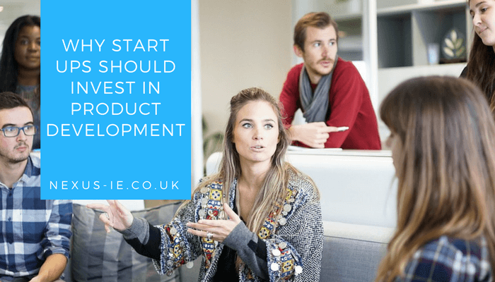 Why Start Ups Should Invest in Product Development