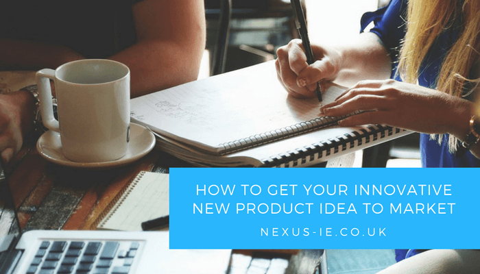 How to Get Your Innovative New Product Idea to Market