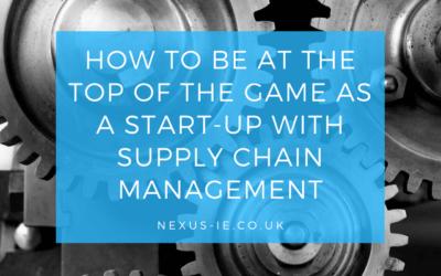 How to be at the Top of the Game as a Start-Up with Supply Chain Management