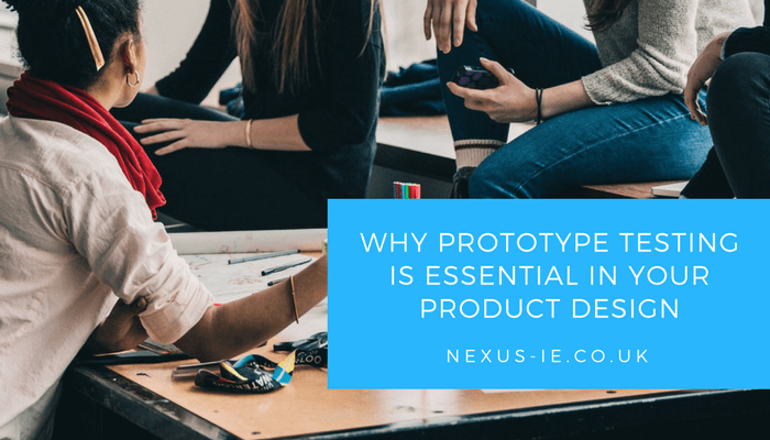 Why Prototype Testing is Essential in Your Product Design